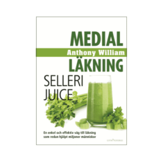 Medical Medium - Medial läkning Sellerijuice