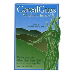 Cereal Grass – What's in it for you