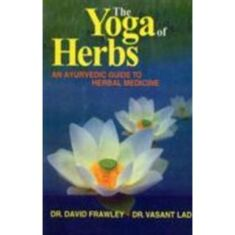 The Yoga of Herbs Bok